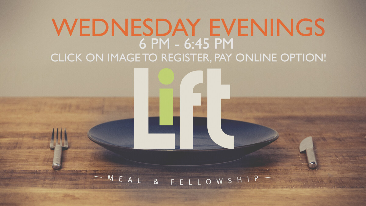 LIFT | Wednesday Evening Meal