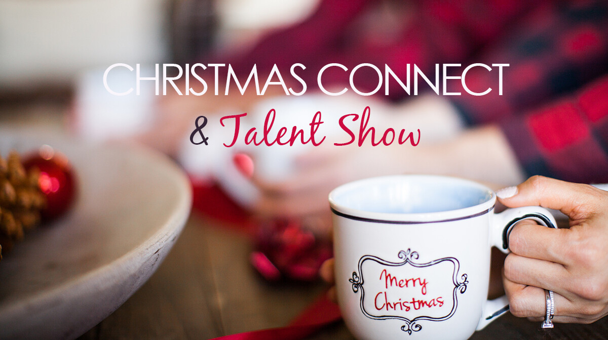 Christmas Connect & Talent Show