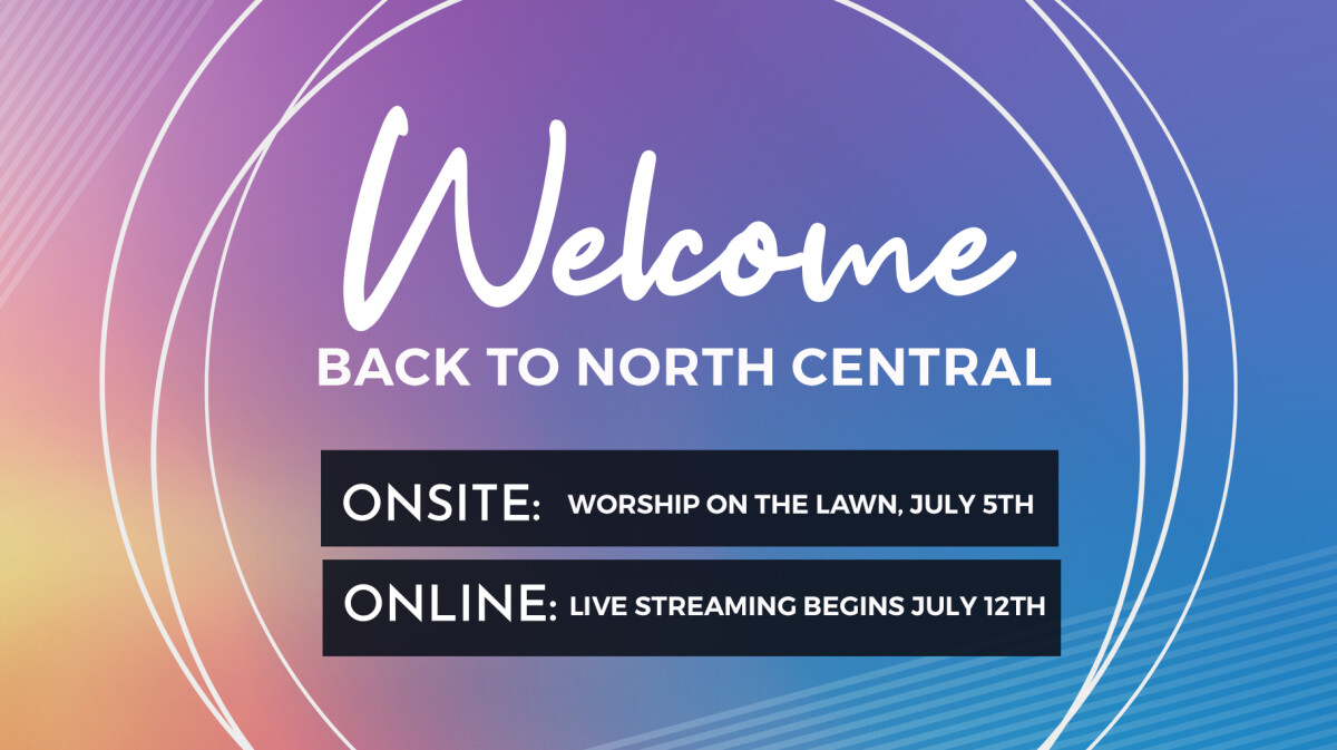 North Central Re-Opening Soon