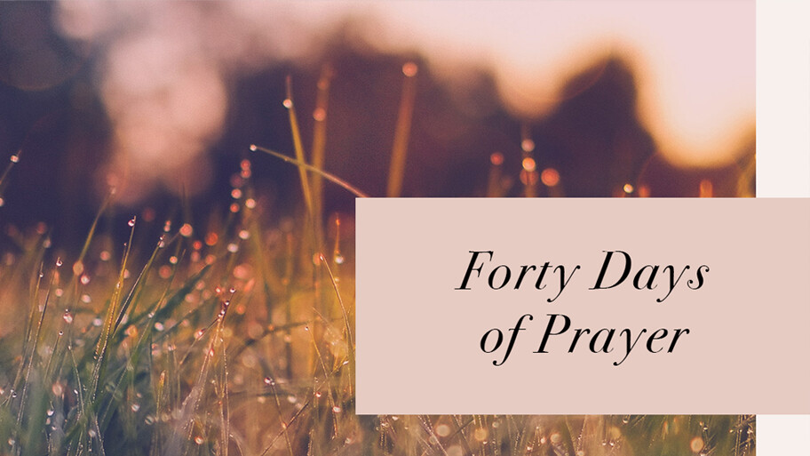 Forty Days of Prayer